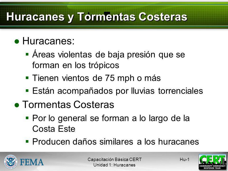 Huracanes y Tormentas Costeras Capacitación Básica CERT Peligros