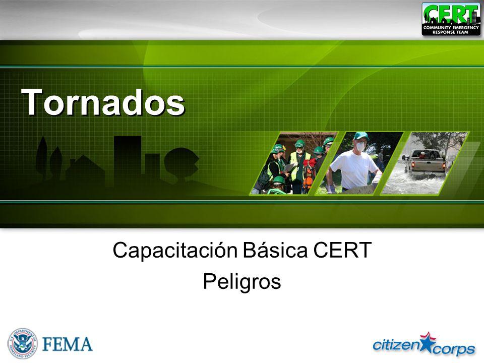 Tornados Capacitación Básica CERT Peligros