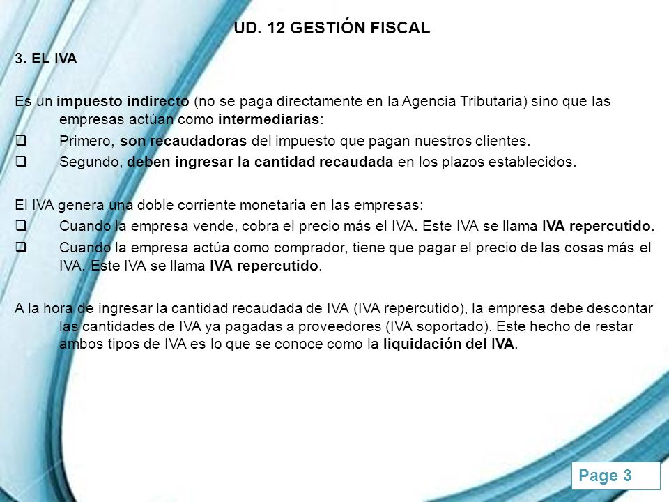 Powerpoint Templates Page 4 UD.12 GESTIÓN FISCAL 3.
