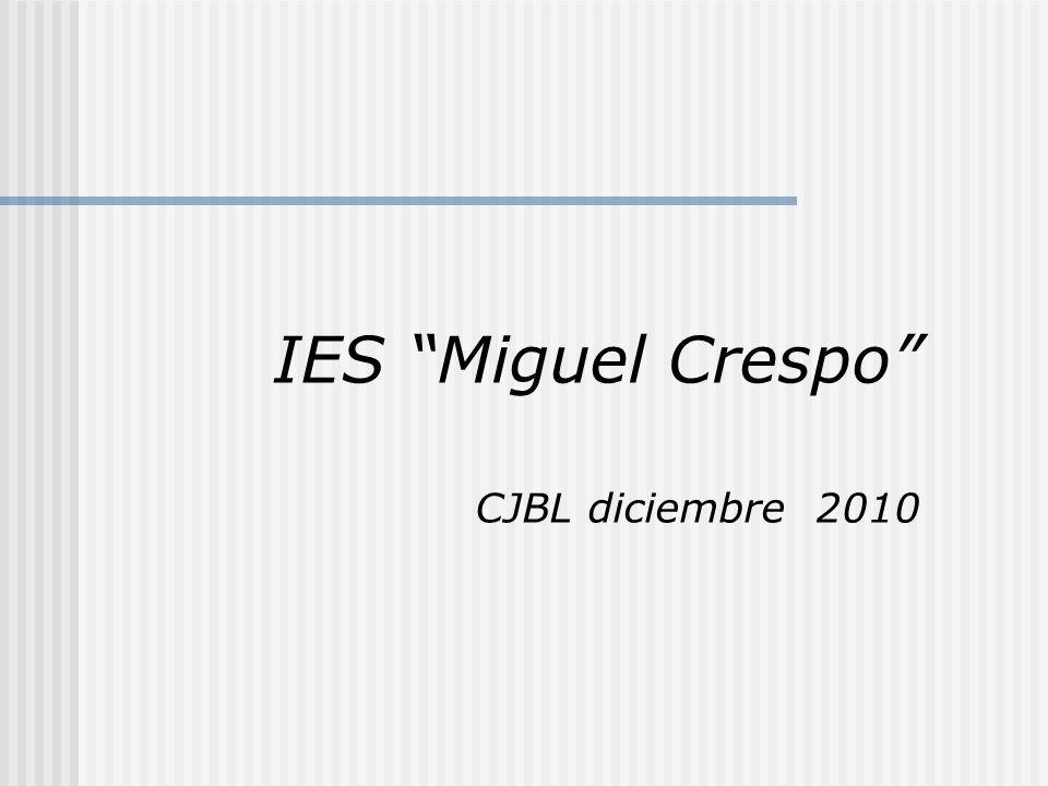IES Miguel Crespo CJBL diciembre 2010