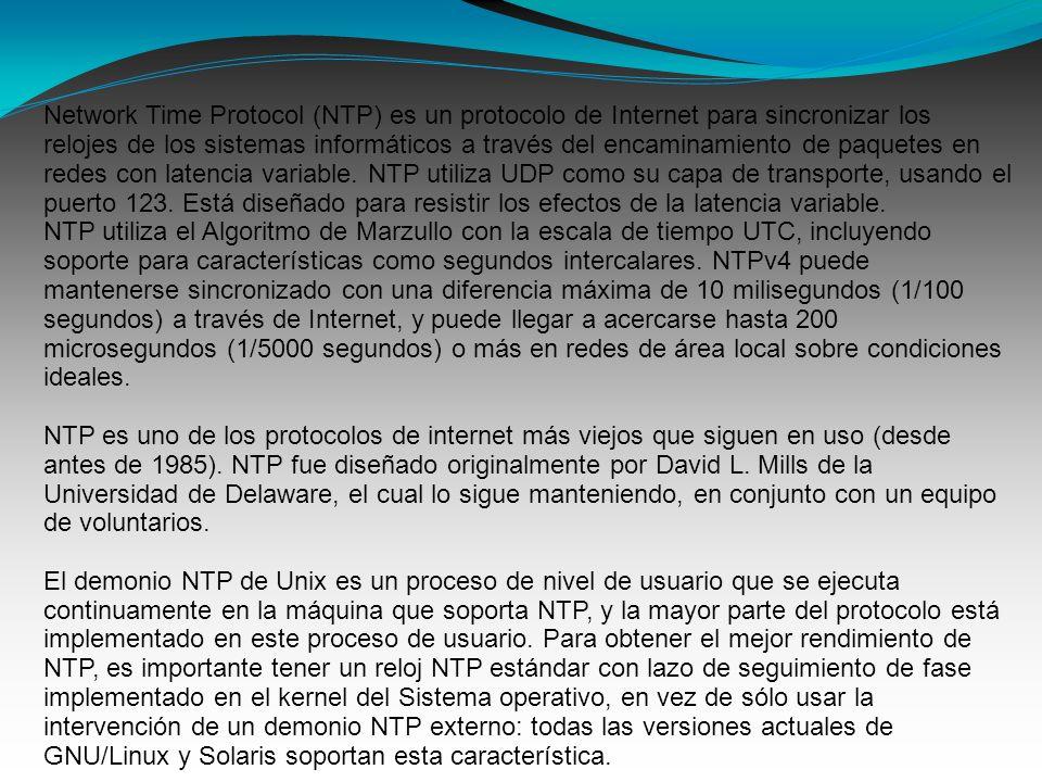 Network Time Protocol (NTP) es un protocolo de Internet para sincronizar los relojes de los sistemas informáticos a través del encaminamiento de paquetes en redes con latencia variable.