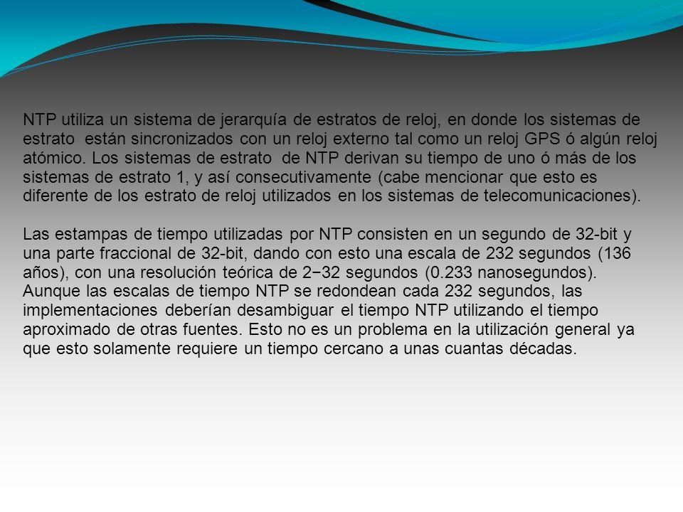 NTP utiliza un sistema de jerarquía de estratos de reloj, en donde los sistemas de estrato están sincronizados con un reloj externo tal como un reloj GPS ó algún reloj atómico.