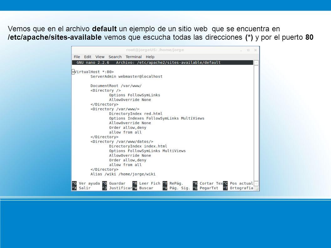 A continuación observamos el fichero /etc/apache2/apache2.conf, este fichero contiene una serie de directivas que determinan el comportamiento del servidor.