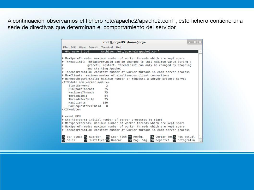 Vemos los módulos estáticos que se han cargado al compilar el servidor ejecutando el siguiente comando: comprobamos los módulos que se han cargado dinámicamente al arrancar el servidor consultando el siguiente directorio.