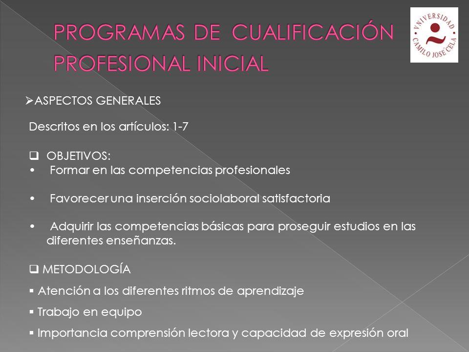 Art.13 Objetivo: inserción social, educativa y laboral ¿Quiénes cursan PCPI.