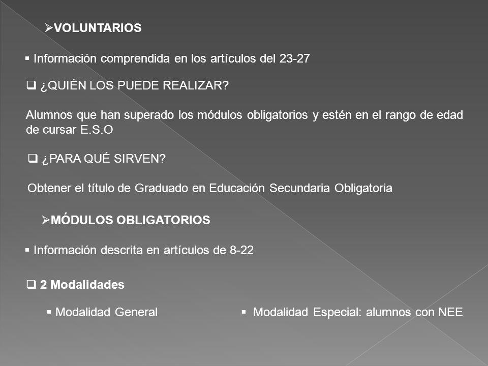 Duración 2 cursos académicos Ámbitoscientífico-tecnológico y lingüístico y social Ambos con un currículo adaptado Un período de tutoría semanal.