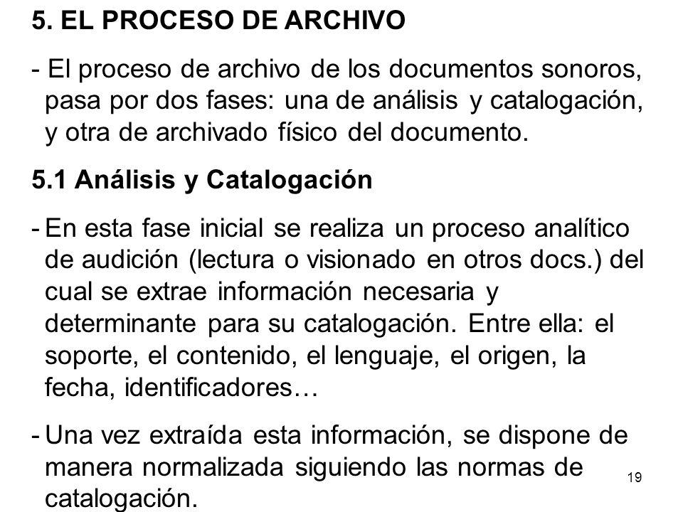 20 - La catalogación es el procedimiento por el cual realizamos una descripción física y de contenido de un documento.