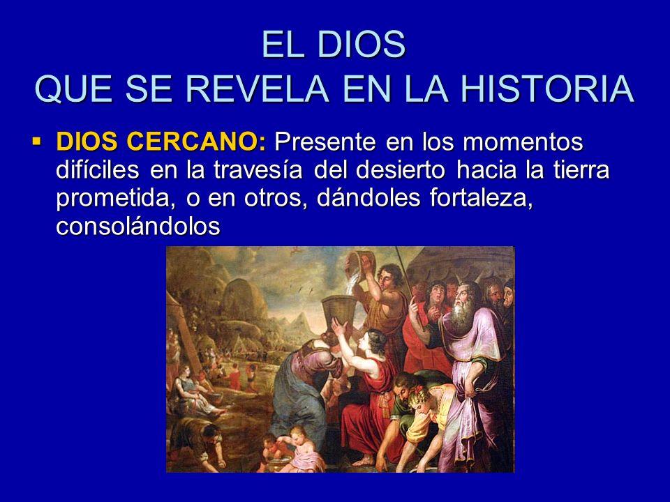 DIOS SALVADOR: A pesar de las infidelidades de su pueblo sigue presente entre ellos, cercano en la vida de las personas que confían en Él.