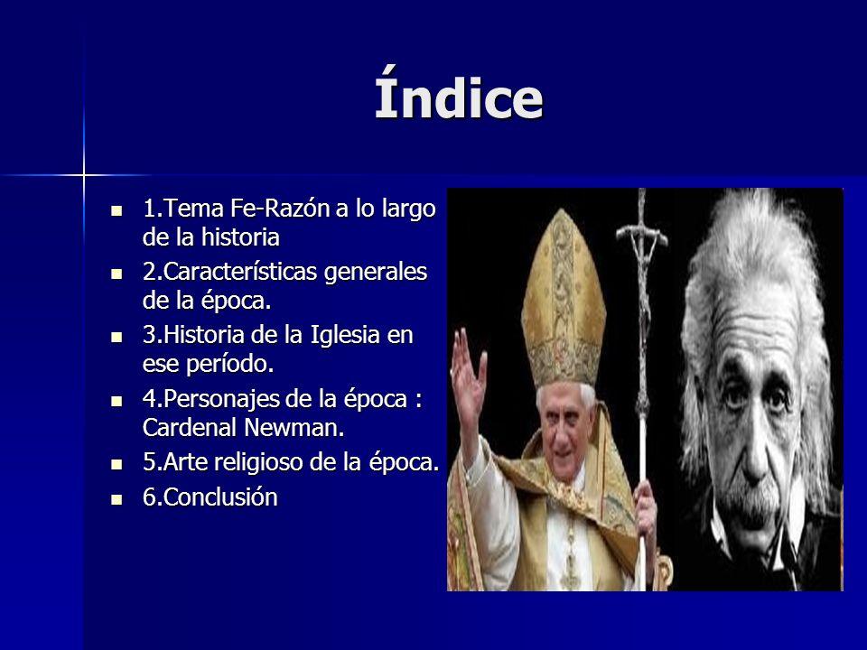 1.TEMA FE-RAZÓN A LO LARGO DE LA HISTORIA. Se produce un distanciamiento entre Ciencia y Religión.