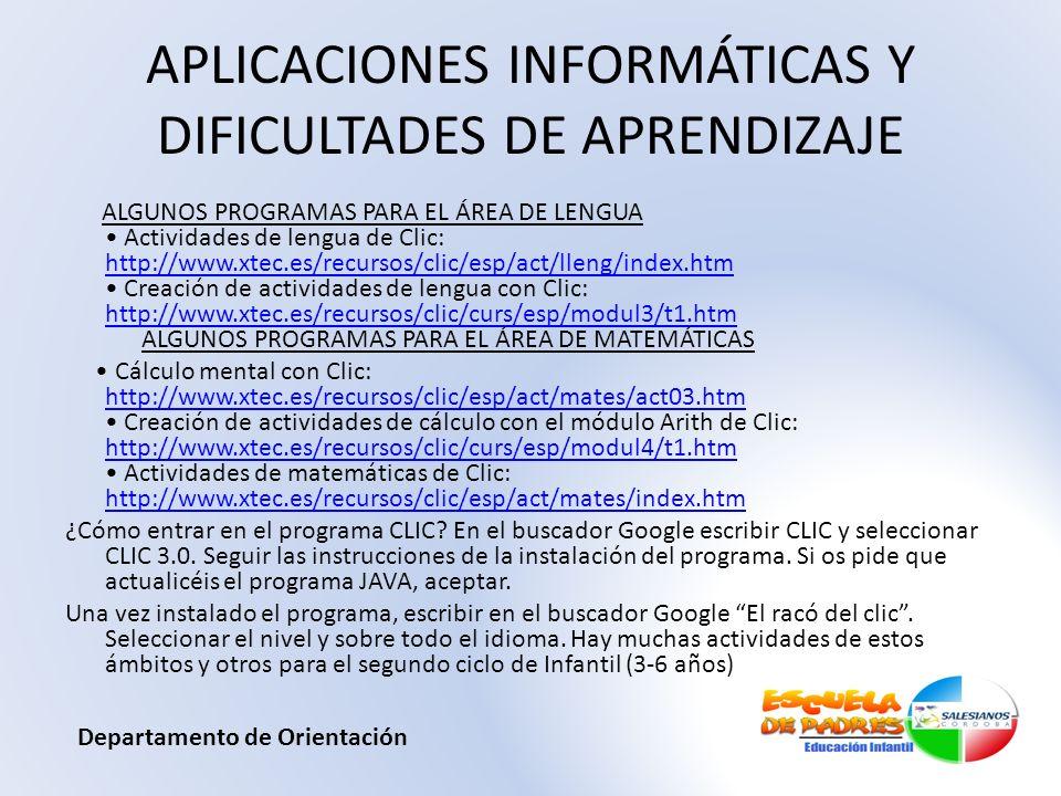 APLICACIONES INFORMÁTICAS Y DIFICULTADES DE APRENDIZAJE ALGUNOS PROGRAMAS PARA EL ÁREA DE LENGUA Actividades de lengua de Clic: http://www.xtec.es/rec