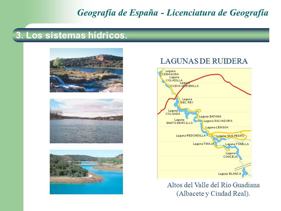 Geografía de España - Licenciatura de Geografía 3. Los sistemas hídricos. LAGUNAS DE RUIDERA Altos del Valle del Río Guadiana (Albacete y Ciudad Real)