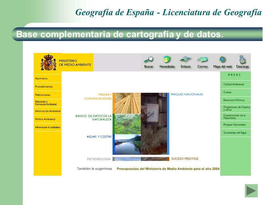 Geografía de España - Licenciatura de Geografía Base complementaria de cartografía y de datos.