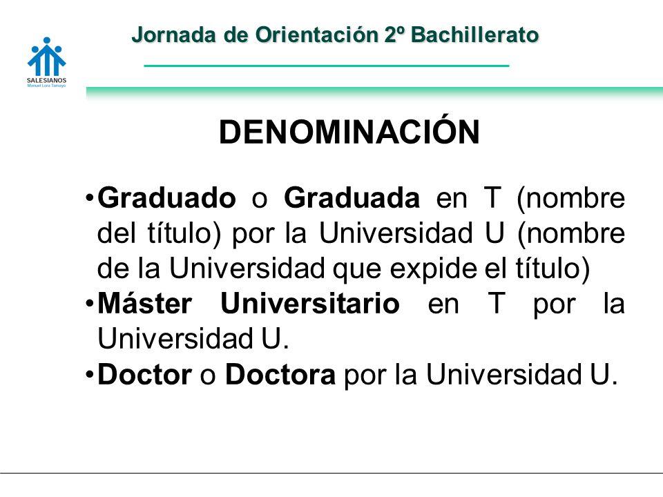 Graduado o Graduada en T (nombre del título) por la Universidad U (nombre de la Universidad que expide el título) Máster Universitario en T por la Universidad U.