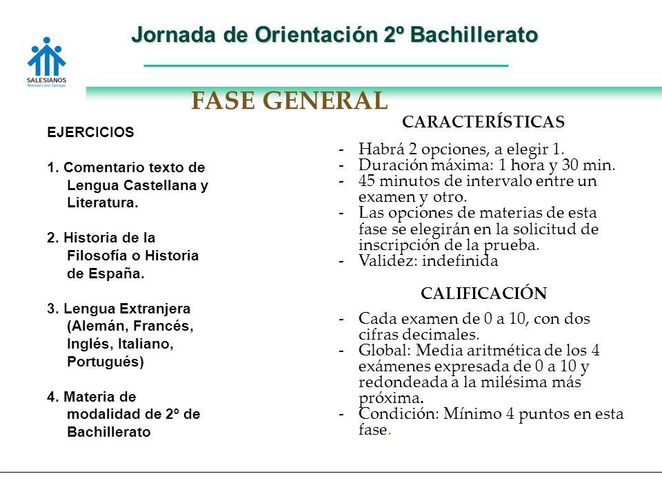 Jornada de Orientación 2º Bachillerato EJERCICIOS 1.