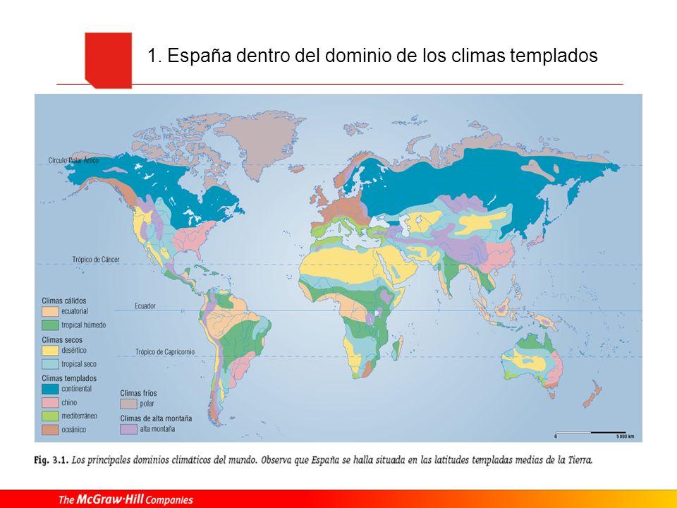 1. España dentro del dominio de los climas templados