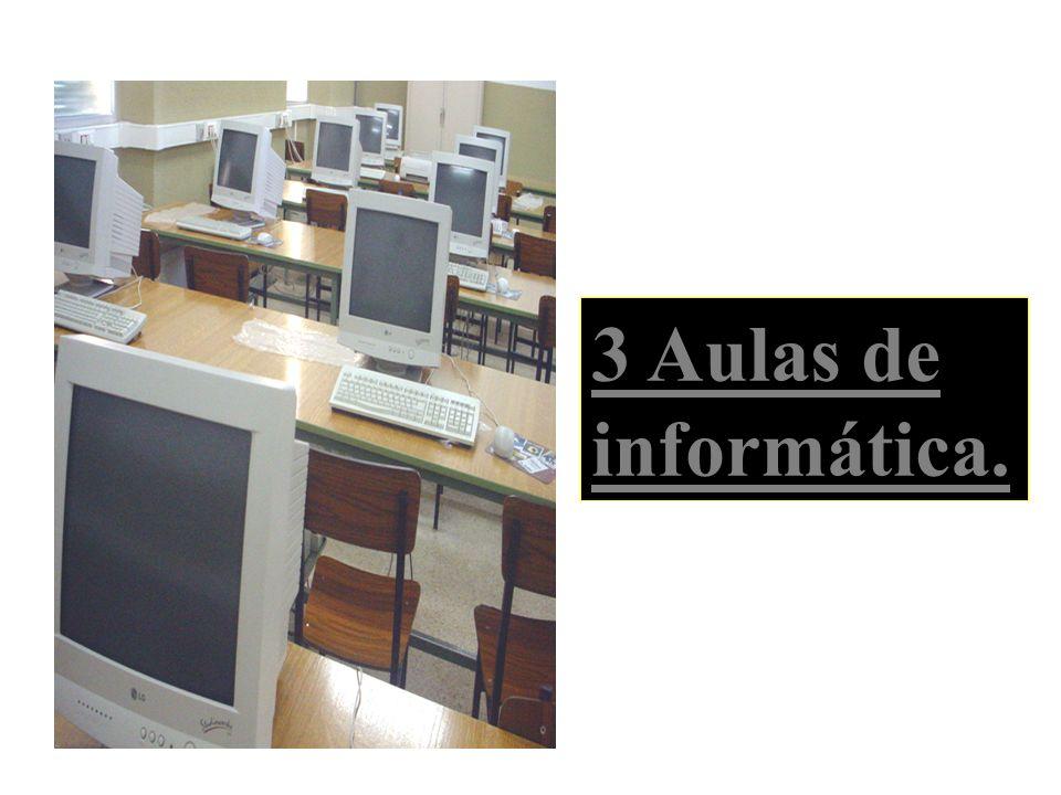 3 Aulas de informática.
