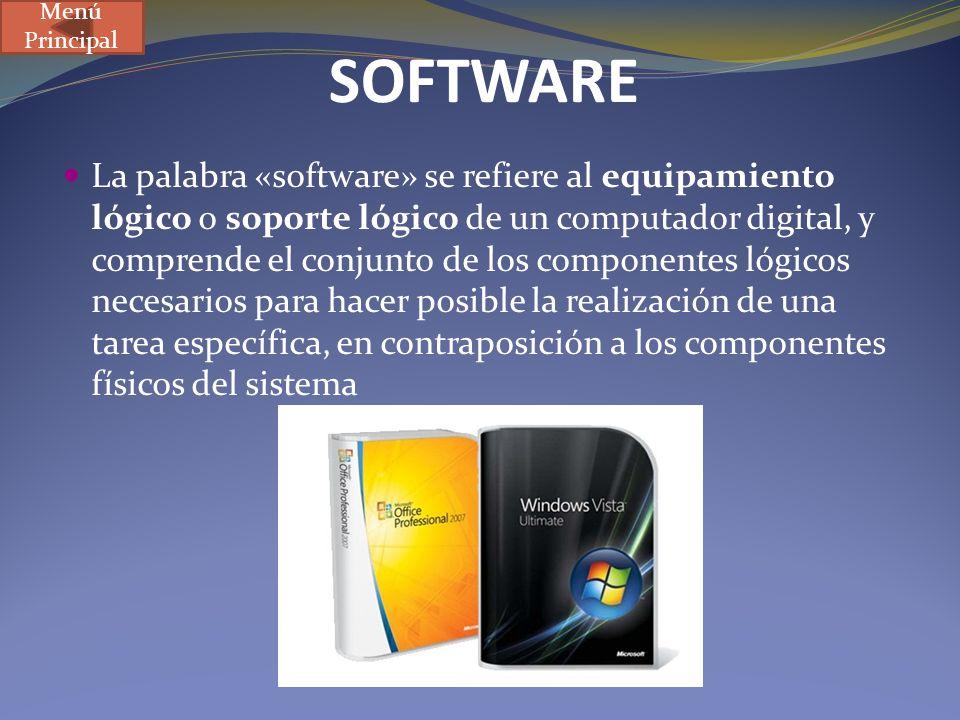 SOFTWARE La palabra «software» se refiere al equipamiento lógico o soporte lógico de un computador digital, y comprende el conjunto de los componentes