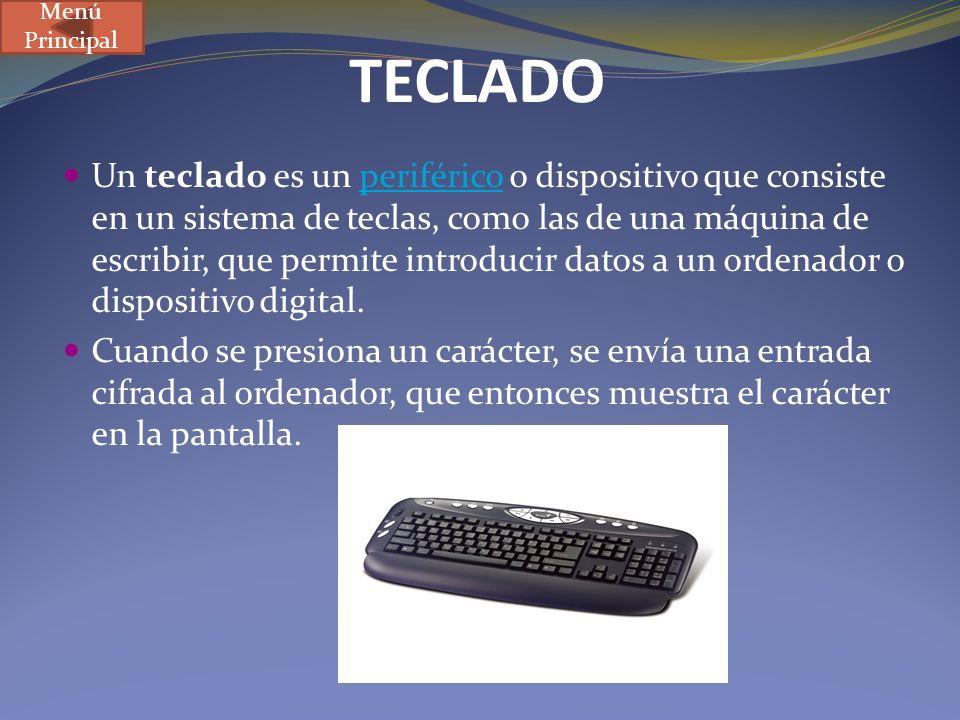 TECLADO Un teclado es un periférico o dispositivo que consiste en un sistema de teclas, como las de una máquina de escribir, que permite introducir da