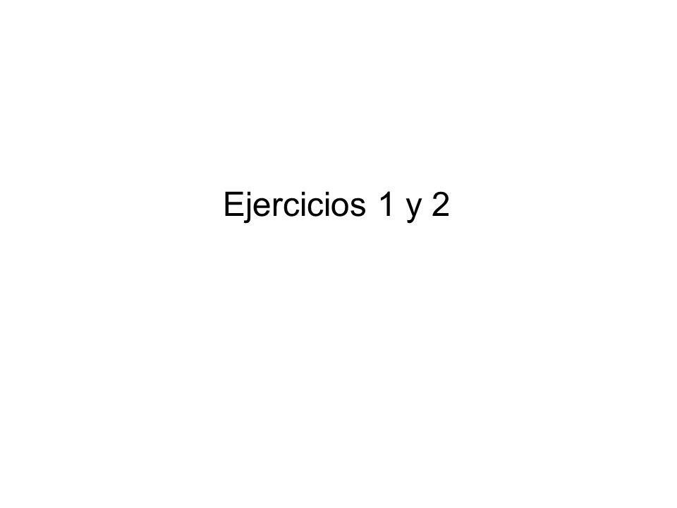 Ejercicios 1 y 2