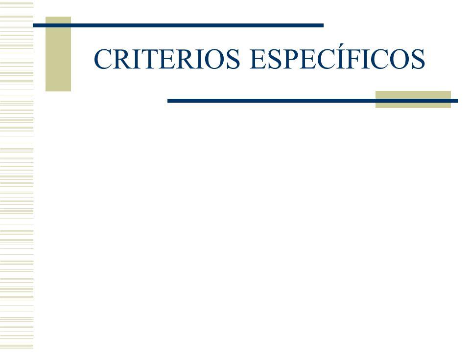 CRITERIOS ESPECÍFICOS