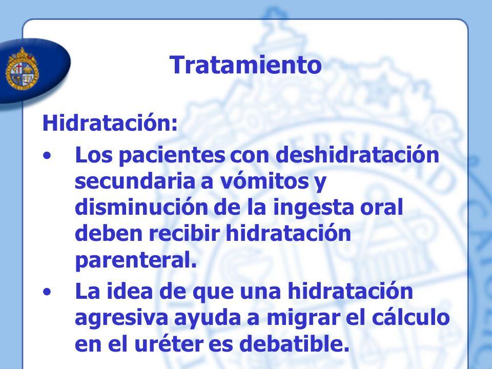 Tratamiento Hidratación: Los pacientes con deshidratación secundaria a vómitos y disminución de la ingesta oral deben recibir hidratación parenteral.