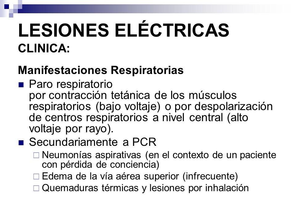 LESIONES ELÉCTRICAS CLlNICA: Manifestaciones Renales Mioglobinuria y hemoglobinuria (ésta menos frecuente) Insuficiencia renal aguda