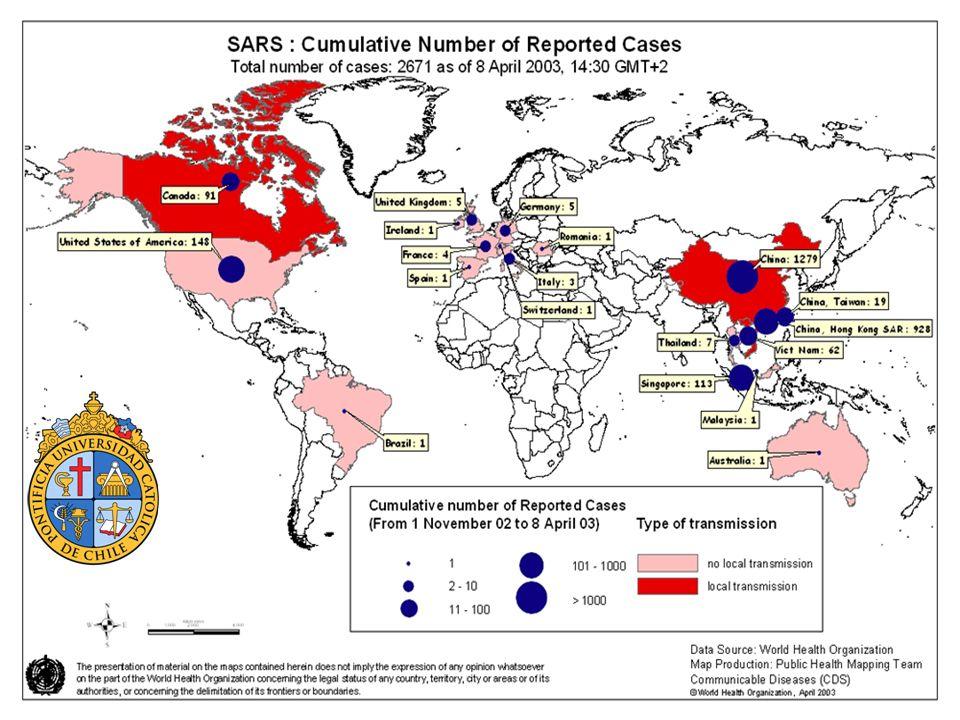 SARS Casos Probables 1 Nov 2002 – 31 Jul 2003 Revisado 26 Septiembre 2003 AreaMujerHombreTotal Edad Media (rango) Nº Muertes Letalidad (%) Nº TS afectados (%) China267426075327No Disponible3496,6%1002 (19) Hong Kong977778175540 (0-100)29917,0%386 (22) Canada15110025149 (1-98)4317,1%109 (43) Taiwan21812834642 (0-93)3710,7%68 (20) Singapore1617723835 (1-90)3313,9%97 (41) Viet Nam39246343 (20-76)57,9%36 (57) Filipinas861441 (29-73)214,3%4 (29) Tailandia54942 (2-79)222,2%1 (11) c Malasia14530 (26-84)240,0%0 (0) Francia16749 (26 - 56)114,3%2 (29) c Sud Africa0 11621100,0%0 (0) Estados Unidos14152933 (0-83)00,0%0 (0) TS: Trabajadores de la Salud Total 8098 7749,6%1707 (21)