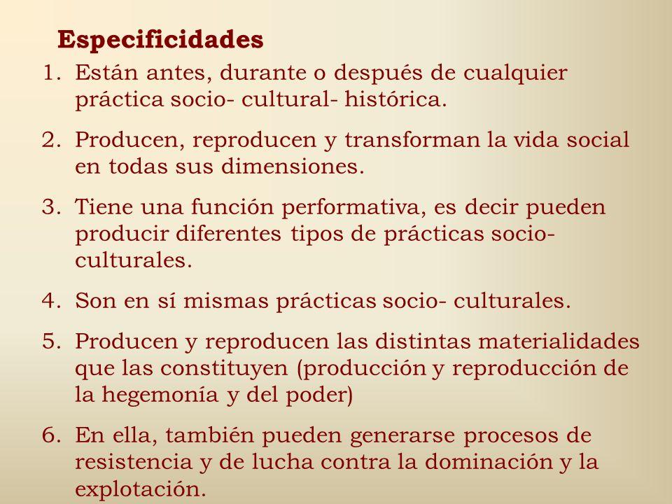 El Discurso es una práctica social particular Los discursos como prácticas discursivas, son acontecimientos discursivos que tienen un espesor y una im