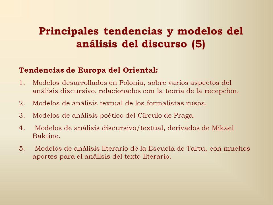 Principales tendencias y modelos del análisis del discurso (4) Tendencia suiza: 1.Modelos de análisis argumentativos: Escuela de Neuchatel, cuyos inic