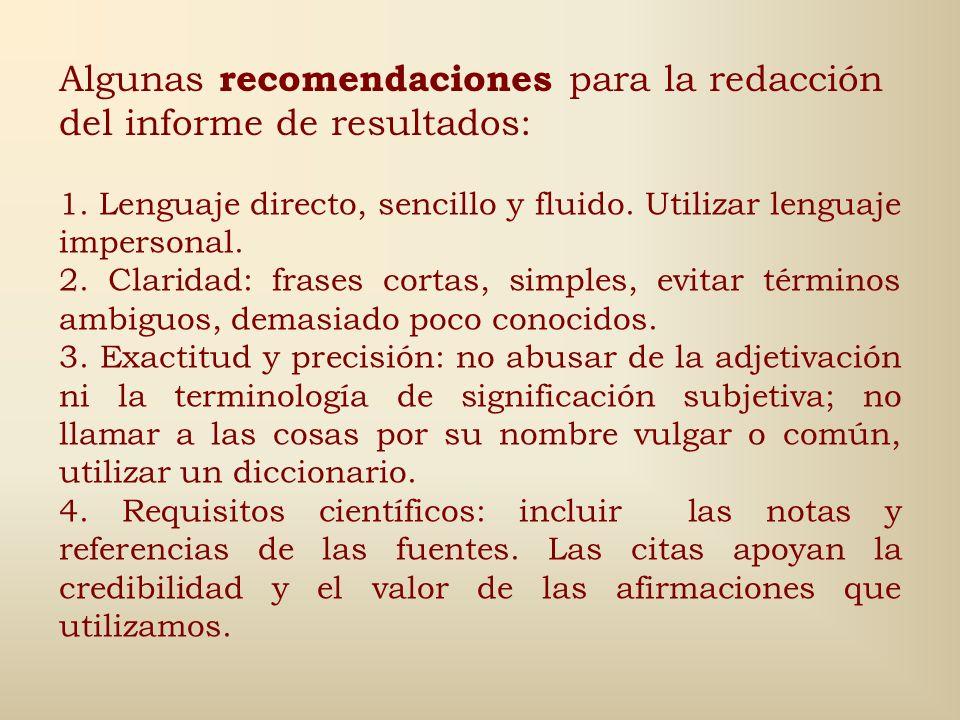 6ta Etapa: Se realiza la redacción del informe: Implica una síntesis coherente de la información acopiada y no una recopilación de fichas unidas por u