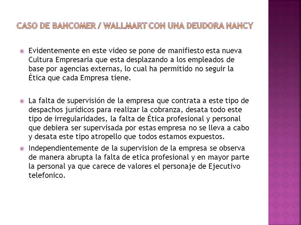 Depto.de Cobranza Wallmart/Bancomer Lic.