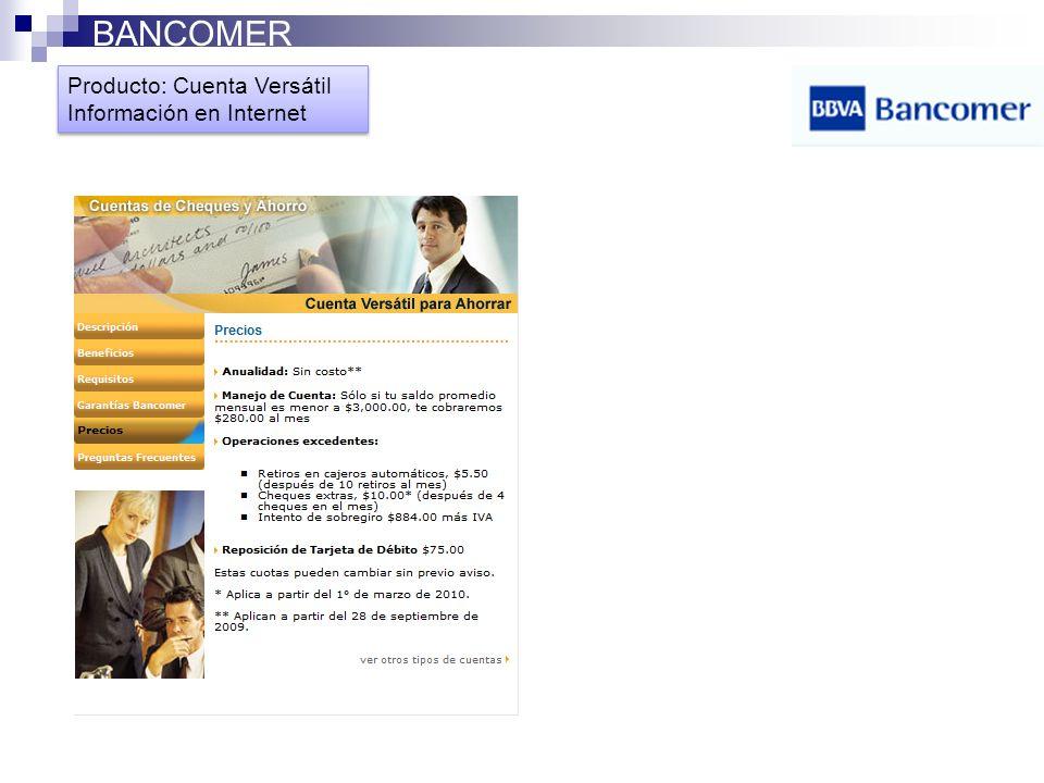Producto: Cuenta Versátil Información en Internet Producto: Cuenta Versátil Información en Internet BANCOMER