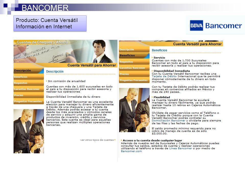 Producto: Cuenta Versatil Información en Internet Producto: Cuenta Versatil Información en Internet BANCOMER