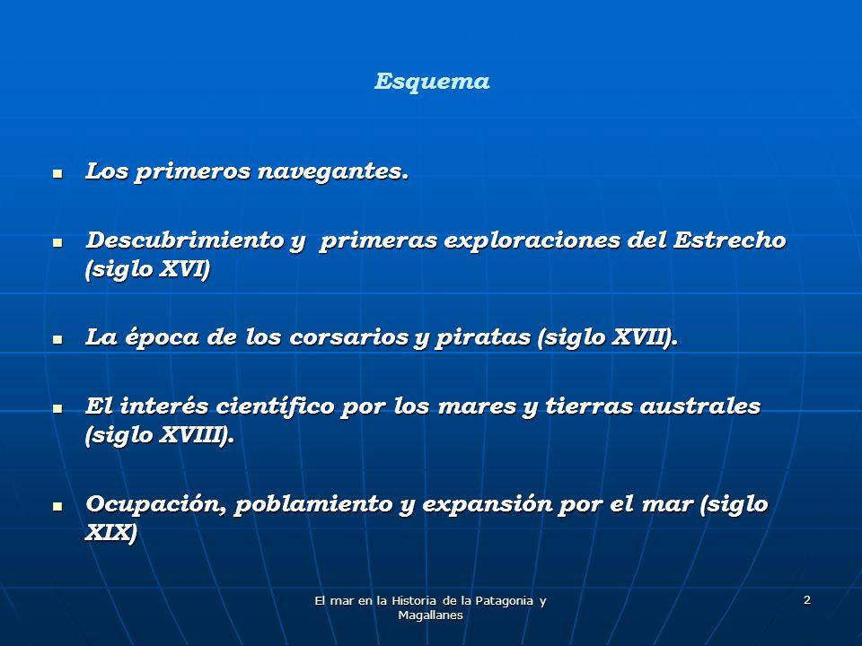El mar en la Historia de la Patagonia y Magallanes 73 Mientras tanto, los negocios navieros de Menéndez, transformados en la S.A.C.I.
