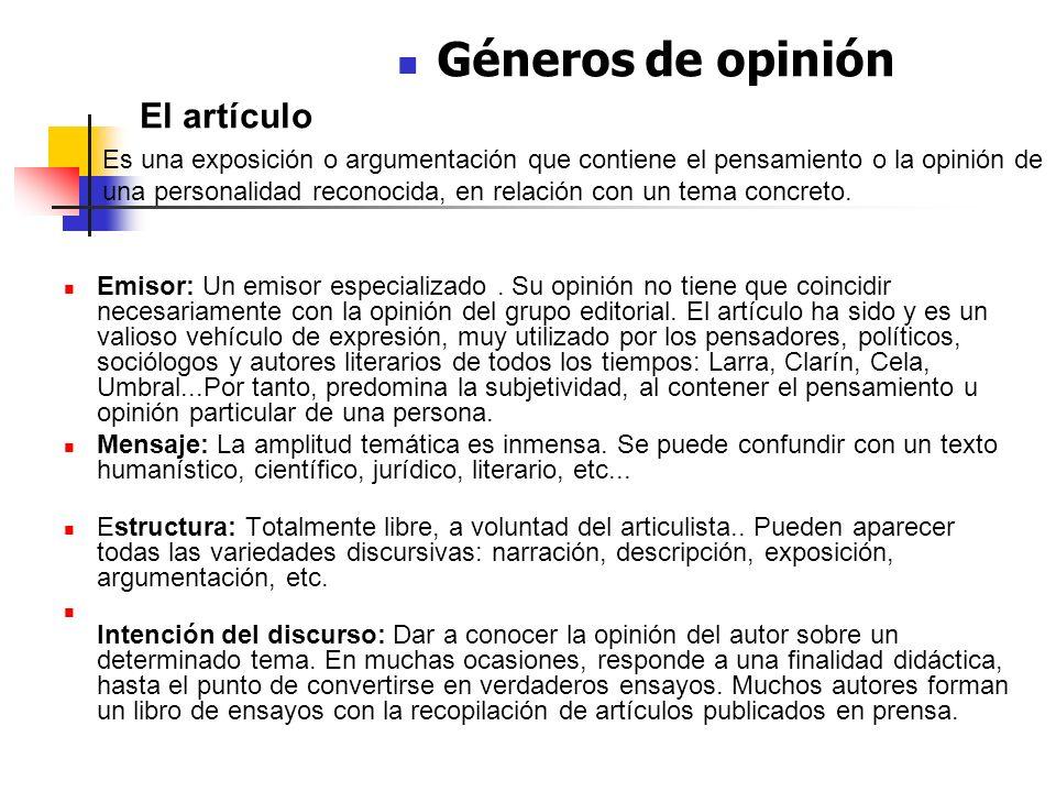 Emisor: Un emisor especializado. Su opinión no tiene que coincidir necesariamente con la opinión del grupo editorial. El artículo ha sido y es un vali
