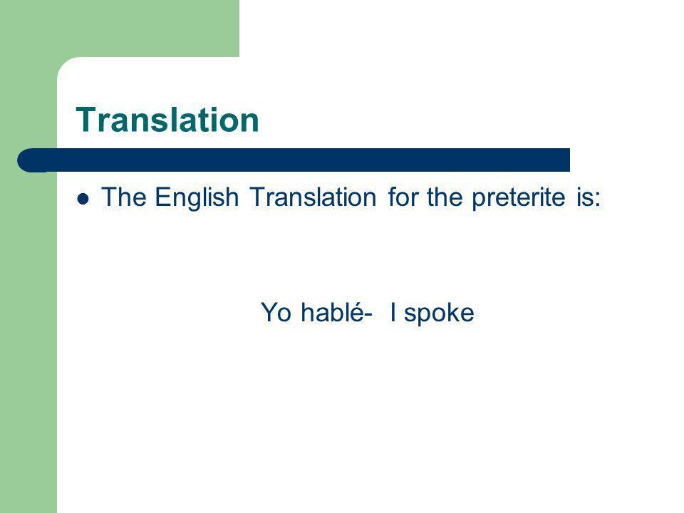 Preterite conjugation Other –uir Verbs atribuir (to attribute) construir (to build) contribuir (to contribute) distribuir (to distribute) huir (to fle