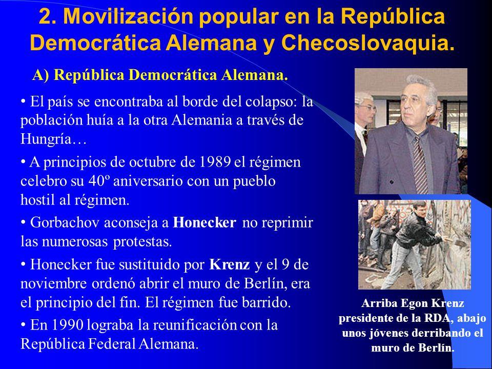 2. Movilización popular en la República Democrática Alemana y Checoslovaquia. A) República Democrática Alemana. El país se encontraba al borde del col