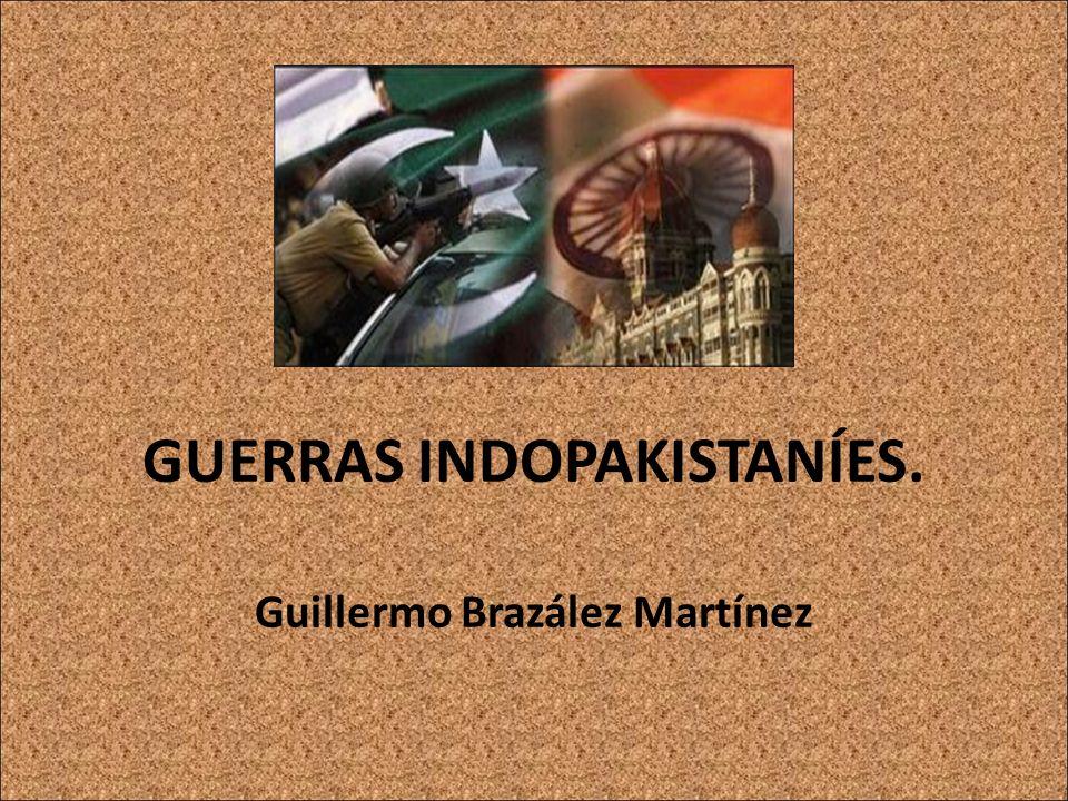 GUERRAS INDOPAKISTANÍES. Guillermo Brazález Martínez