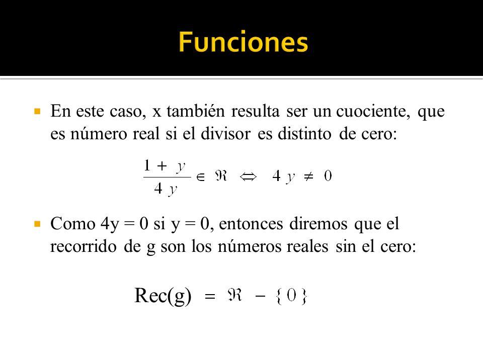 En este caso, x también resulta ser un cuociente, que es número real si el divisor es distinto de cero: Como 4y = 0 si y = 0, entonces diremos que el