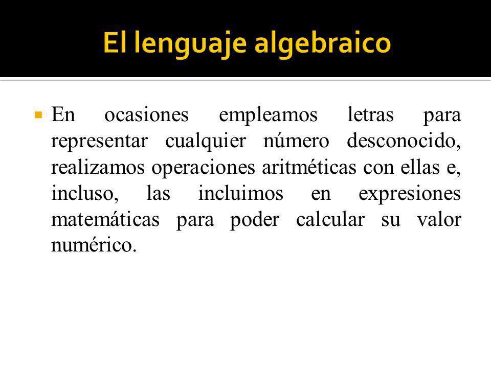El lenguaje que utiliza letras en combinación con números y signos, y, además, las trata como números en operaciones y propiedades, se llama lenguaje algebraico.