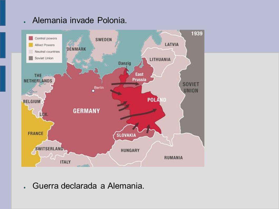Alemania invade Polonia. Guerra declarada a Alemania.