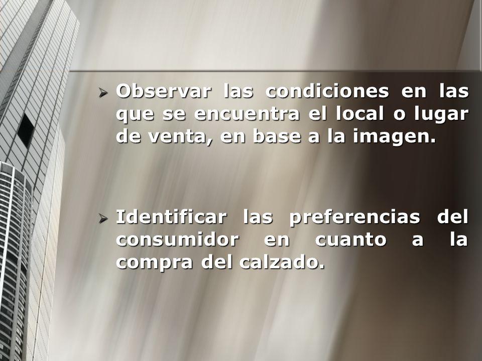 Observar las condiciones en las que se encuentra el local o lugar de venta, en base a la imagen. Observar las condiciones en las que se encuentra el l