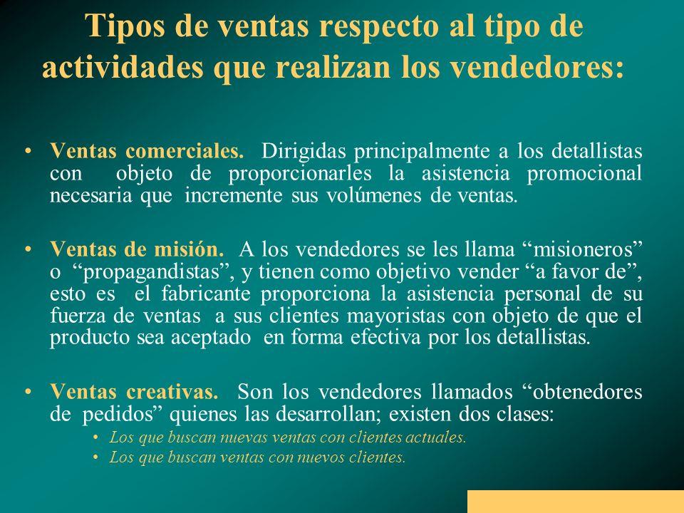 Tipos de ventas respecto al tipo de actividades que realizan los vendedores: Ventas comerciales.