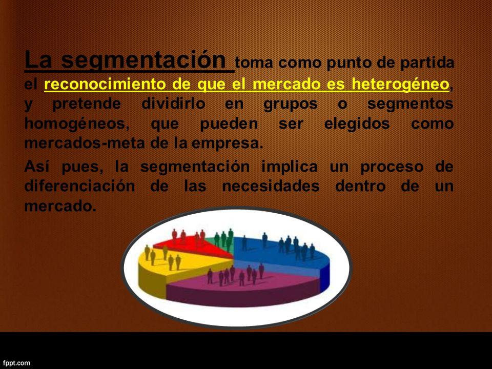 La segmentación toma como punto de partida el reconocimiento de que el mercado es heterogéneo, y pretende dividirlo en grupos o segmentos homogéneos,