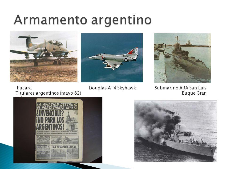 Pucará Douglas A-4 Skyhawk Submarino ARA San Luis Titulares argentinos (mayo 82) Buque Gran Belgrano