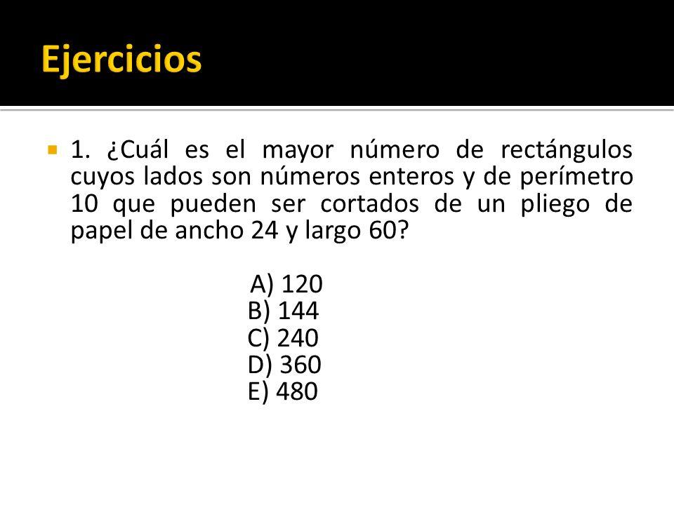 1. ¿Cuál es el mayor número de rectángulos cuyos lados son números enteros y de perímetro 10 que pueden ser cortados de un pliego de papel de ancho 24
