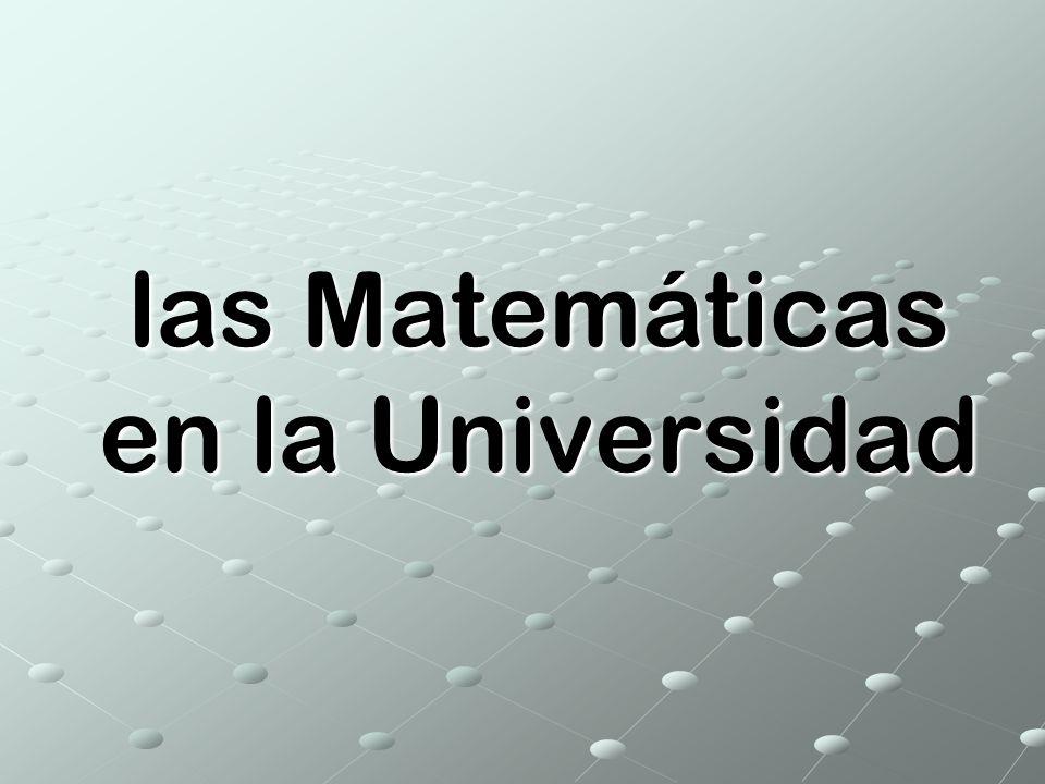 las Matemáticas en la Universidad