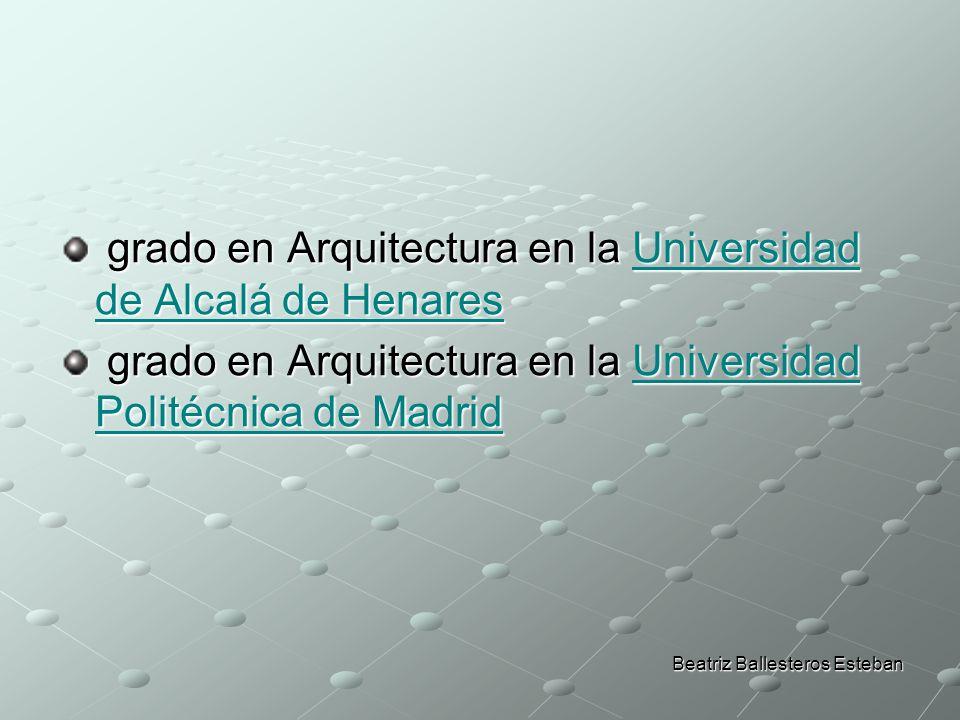 grado en Arquitectura en la Universidad de Alcalá de Henares grado en Arquitectura en la Universidad de Alcalá de HenaresUniversidad de Alcalá de Hena