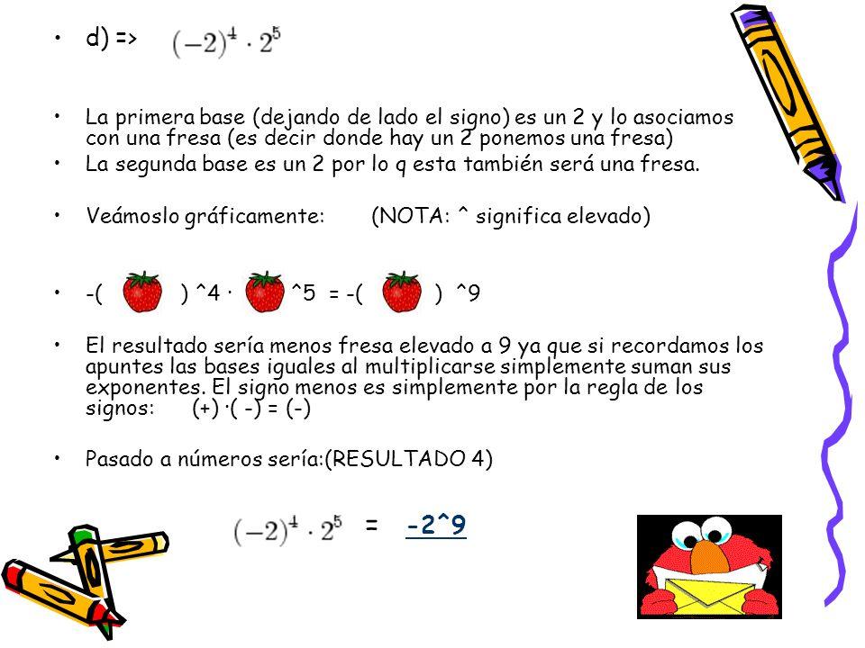 Soluciones A) 3^4 · 4^4 B) 5^36 C) 4^6 D) -2^9