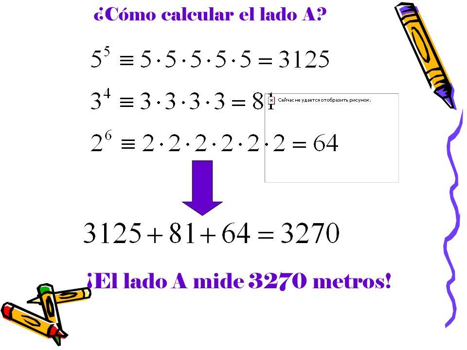 ¿Cómo calcular el lado A? ¡El lado A mide 3270 metros!